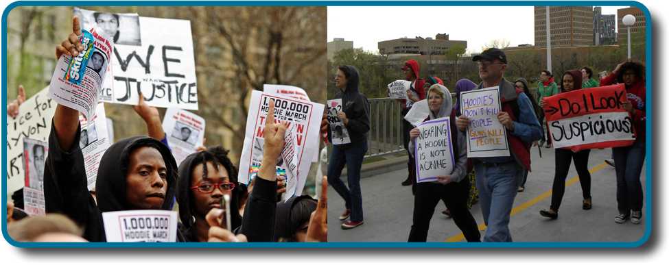 "Two photographs show people holding signs at public events in response to Trayvon Martin's death. The signs include words and messages such as, ""Justice,"" ""Wearing a hoodie is not a crime,"" ""Hoodies don't kill people; guns kill people,"" and, ""Do I look suspicious?"""