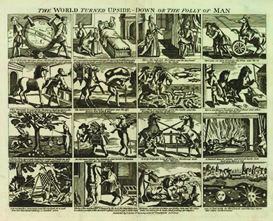 A sixteen-paneled print shows a series of images in which animals and humans switch places; women adopt men's roles; fish fly through the air; and the sun, moon, and stars appear below the earth.