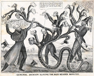 "A political cartoon depicts President Jackson using a cane marked ""Veto"" to battle a many-headed snake representing state banks. Battling alongside Martin Van Buren and Jack Downing, Jackson addresses the largest head, that of Nicholas Biddle, the director of the national bank: ""Biddle thou Monster Avaunt!! . . ."""
