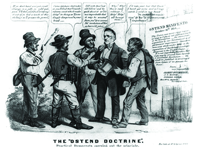 "A cartoon entitled The ""Ostend Doctrine"" shows James Buchanan being robbed by four thugs, all of whom use specific phrases from the Ostend Manifesto as they relieve Buchanan of his belongings. For example, one says, ""Come let's have that ticker [watch] or you'll find that 'Considerations exist which render delay' in doing so 'Exceedingly dangerous' to your head."""