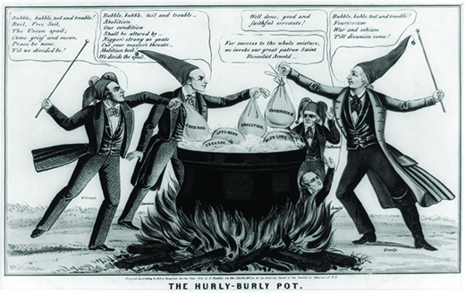 """A cartoon titled """"The Hurly-Burly Pot"""" depicts William Lloyd Garrison, David Wilmot, Horace Greeley, and John C. Calhoun standing over a large cauldron in fool's caps. Into the cauldron, they place sacks labeled """"Free Soil,"""" """"Abolition,"""" and """"Fourierism."""" The cauldron already contains sacks labeled """"Treason,"""" """"Anti-Rent,"""" and """"Blue Laws."""" Wilmot says """"Bubble, bubble, toil and trouble! / Boil, Free Soil, / The Union spoil; / Come grief and moan, / Peace be none. / Til we divided be!"""" Garrison says """"Bubble, bubble, toil and trouble / Abolition / Our condition / Shall be altered by / Niggars strong as goats / Cut your master's throats / Abolition boil! / We divide the spoil."""" Greeley says """"Bubble, buble [sic], toil and trouble! / Fourierism / War and schism / Till disunion come!"""" In the background, John Calhoun says, """"For success to the whole mixture, we invoke our great patron Saint Benedict Arnold."""" Benedict Arnold rises from the flames beneath the pot, saying """"Well done, good and faithful servants!"""""""