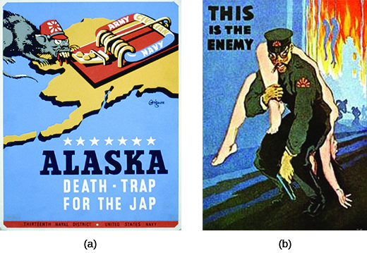 "Poster (a) depicts a mouse, heavily caricatured to appear Japanese, crawling toward a mousetrap that sits atop a land mass shaped like Alaska. The trap is labeled ""Army / Civilian / Navy,"" and the text beneath reads ""Alaska / Death-Trap for the Jap."" Poster (b) depicts a heavily caricatured Japanese military official with a nude white woman thrown helplessly over one shoulder; a massive fire rages in the background, where hanging bodies are also visible. The text reads ""This is the Enemy."""