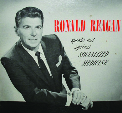 "An album jacket shows a photograph of a smiling Ronald Reagan in a relaxed pose. Beside him are the words ""RONALD REAGAN speaks out against SOCIALIZED MEDICINE."""